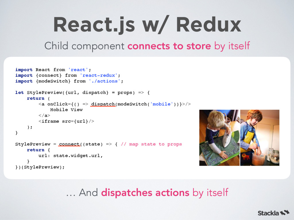 React.js w/ Redux Child component connects to s...