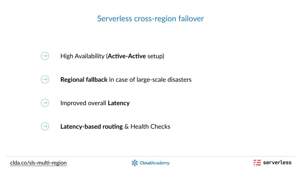 Serverless cross-region failover High Availabil...
