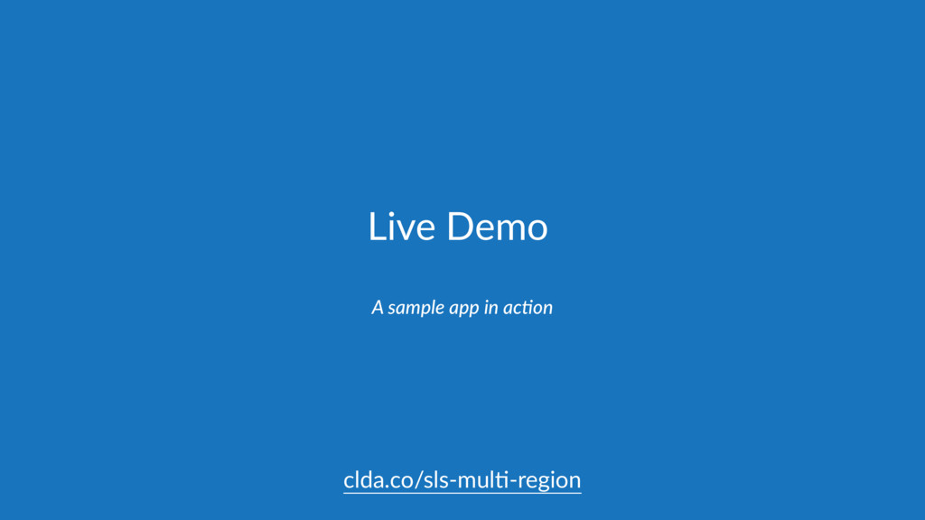 Live Demo A sample app in acCon clda.co/sls-mul...
