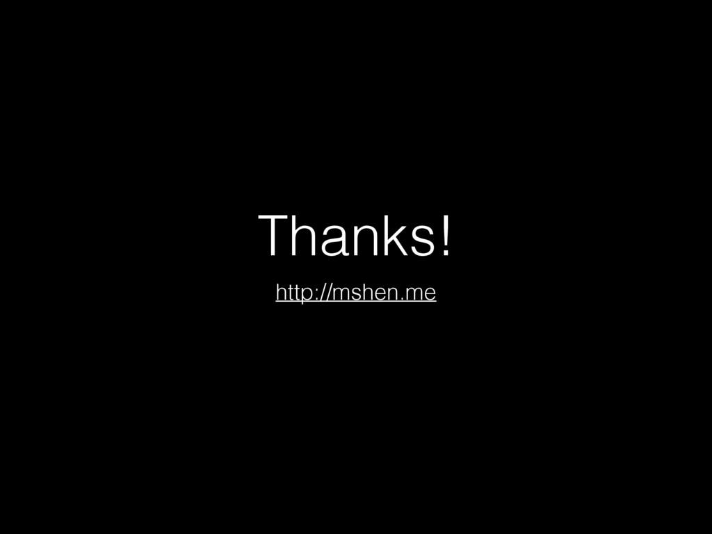 Thanks! http://mshen.me