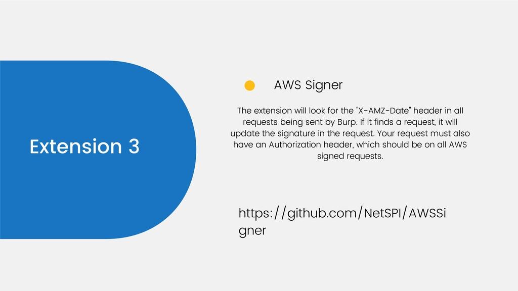 Extension 3 AWS Signer https://github.com/NetSP...