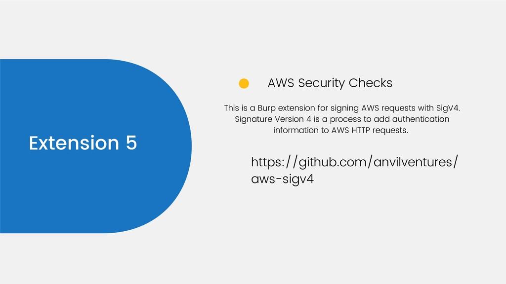 Extension 5 AWS Security Checks https://github....