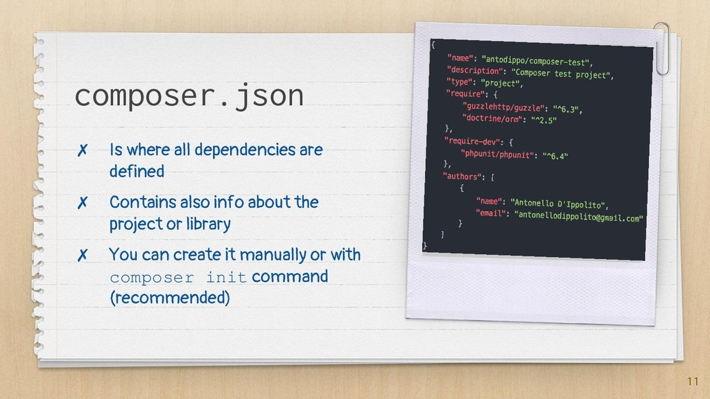 11 composer.json ✗ Is where all dependencies ar...
