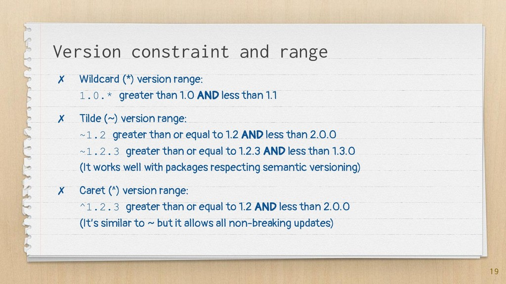 Version constraint and range ✗ Wildcard (*) ver...