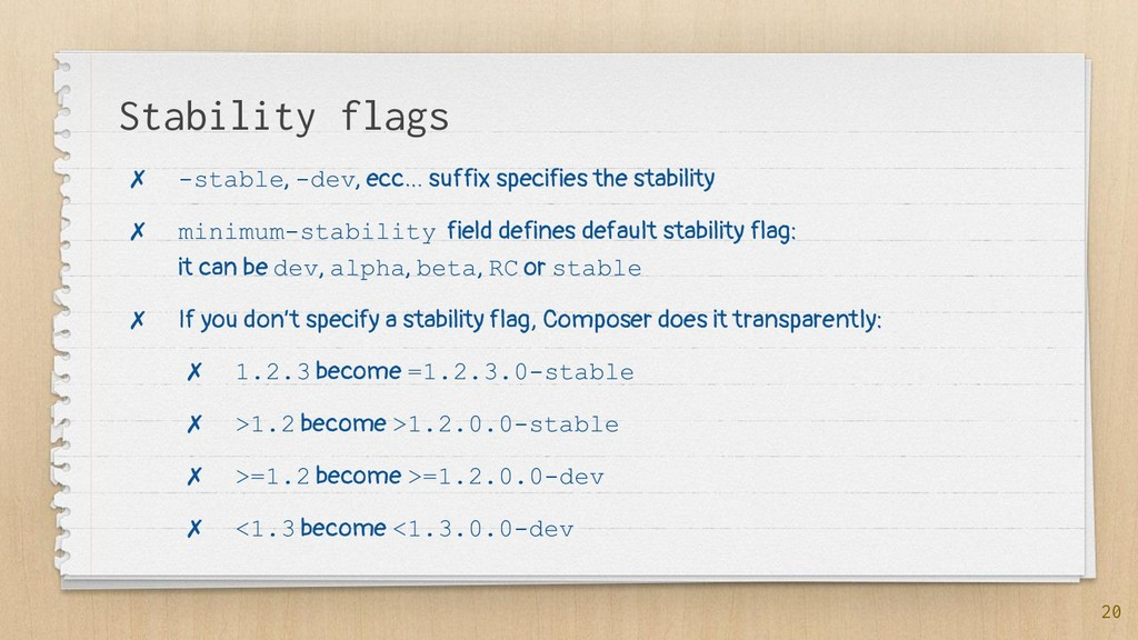 Stability flags ✗ -stable, -dev, ecc… suffix sp...