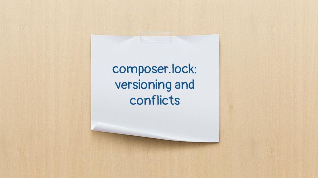 composer.lock: versioning and conflicts