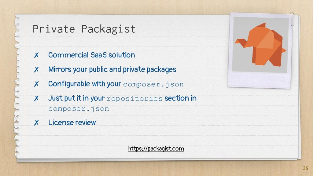 Private Packagist ✗ Commercial SaaS solution ✗ ...
