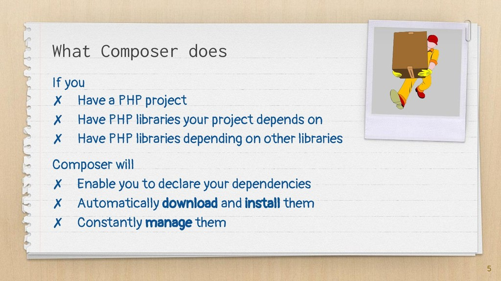 What Composer does If you ✗ Have a PHP project ...