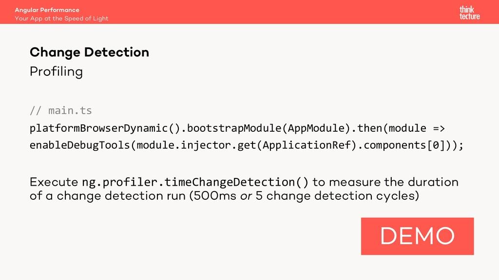 Profiling // main.ts platformBrowserDynamic().b...