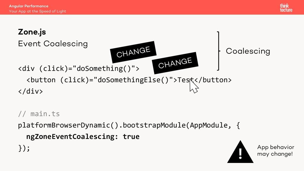 "Event Coalescing <div (click)=""doSomething()""> ..."