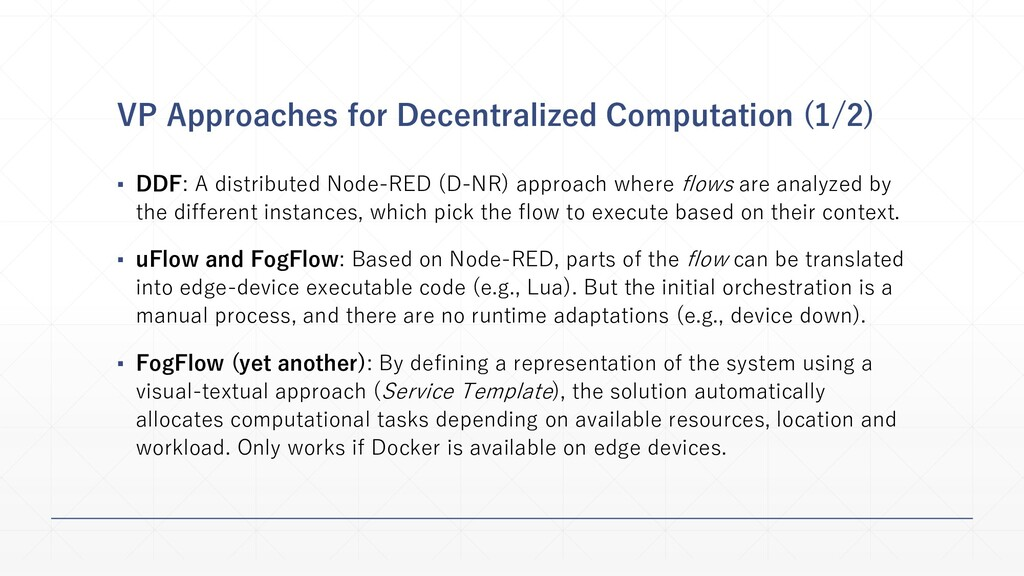 VP Approaches for Decentralized Computation (1/...