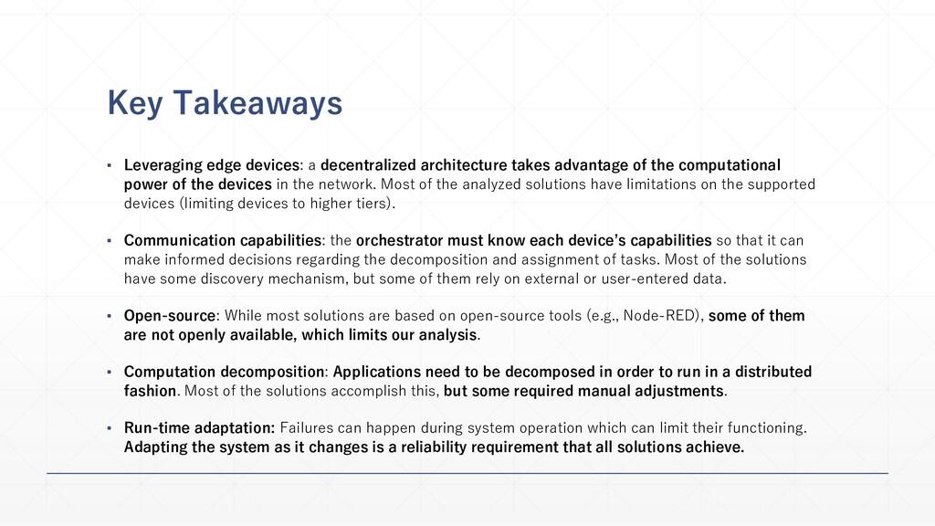 Key Takeaways ▪ Leveraging edge devices: a dece...