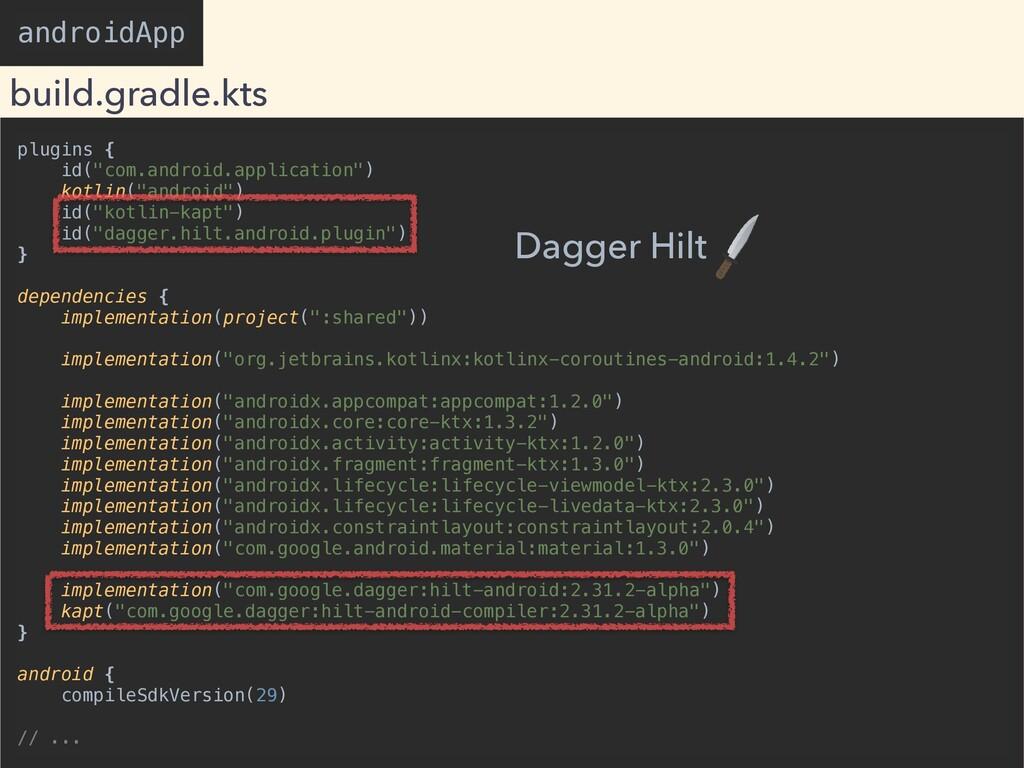 "plugins {   id(""com.android.application"")   kot..."