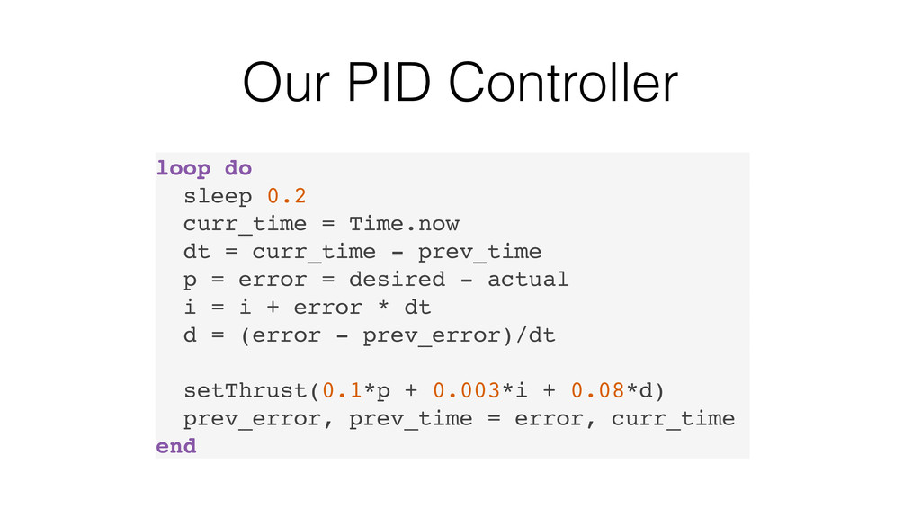 Our PID Controller loop do sleep 0.2 curr_time ...