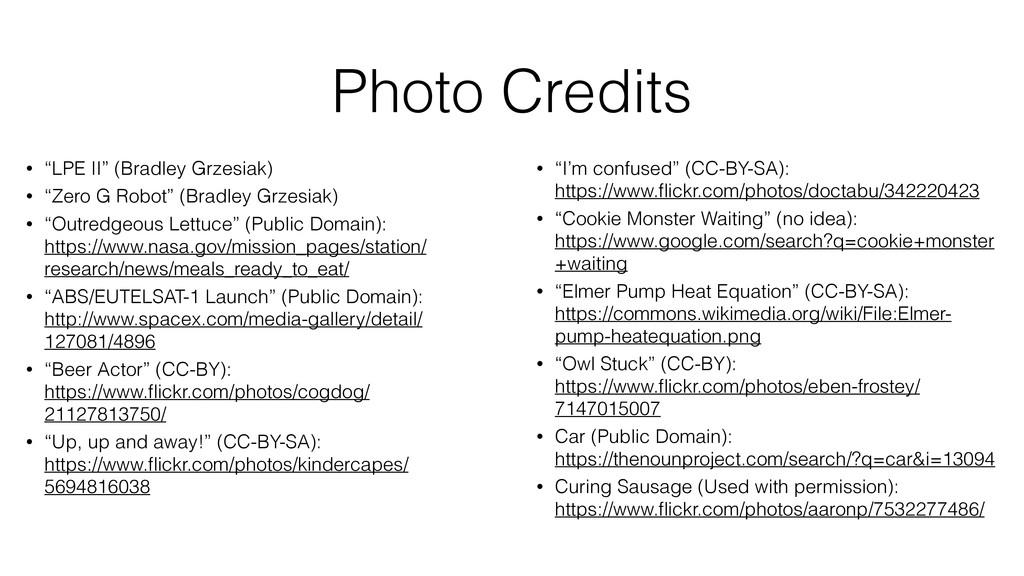 "Photo Credits • ""LPE II"" (Bradley Grzesiak) • ""..."