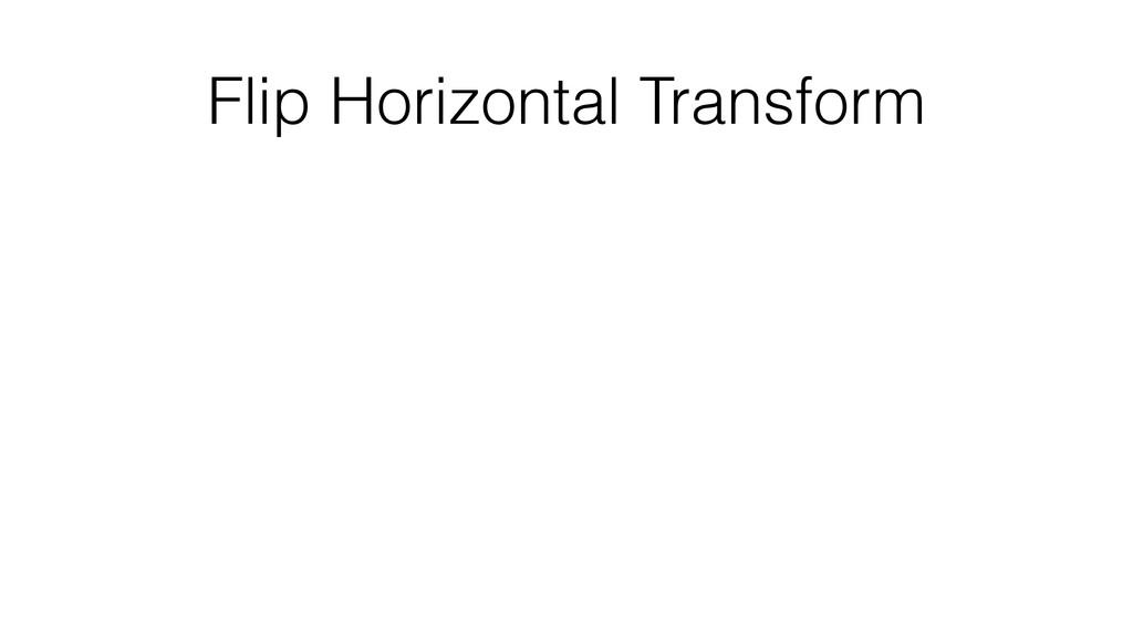 Flip Horizontal Transform