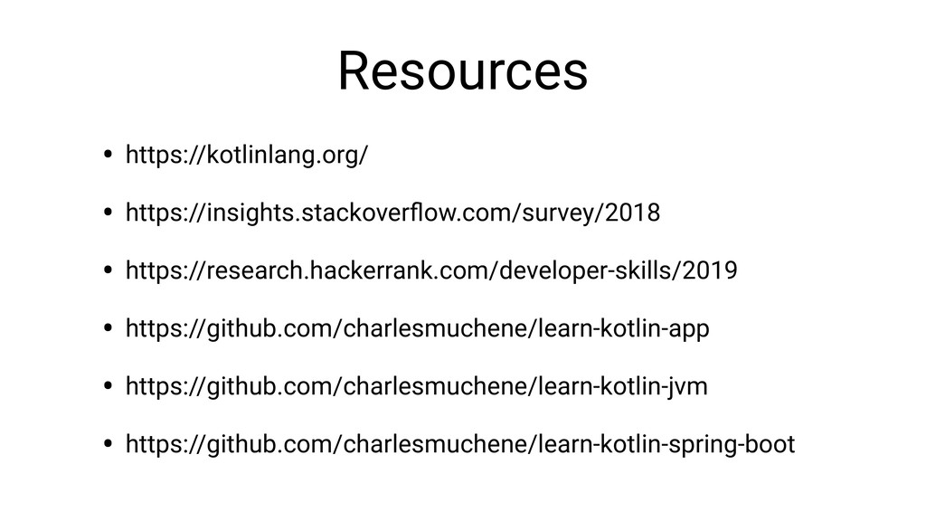 Resources • https://kotlinlang.org/ • https://i...