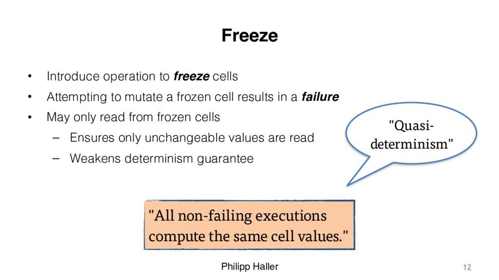 Philipp Haller Freeze • Introduce operation to ...