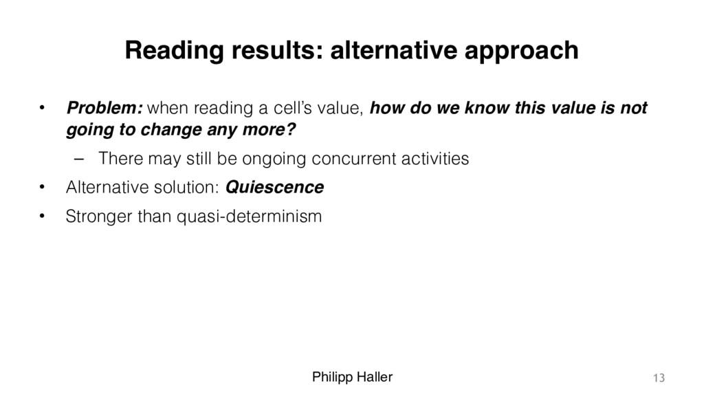 Philipp Haller Reading results: alternative app...