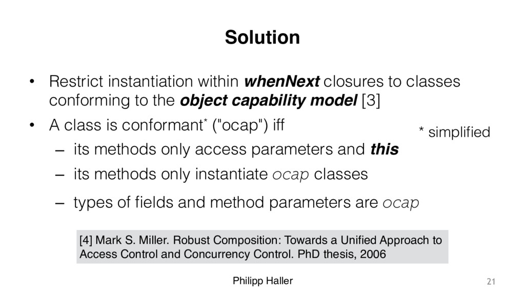 Philipp Haller Solution • Restrict instantiatio...