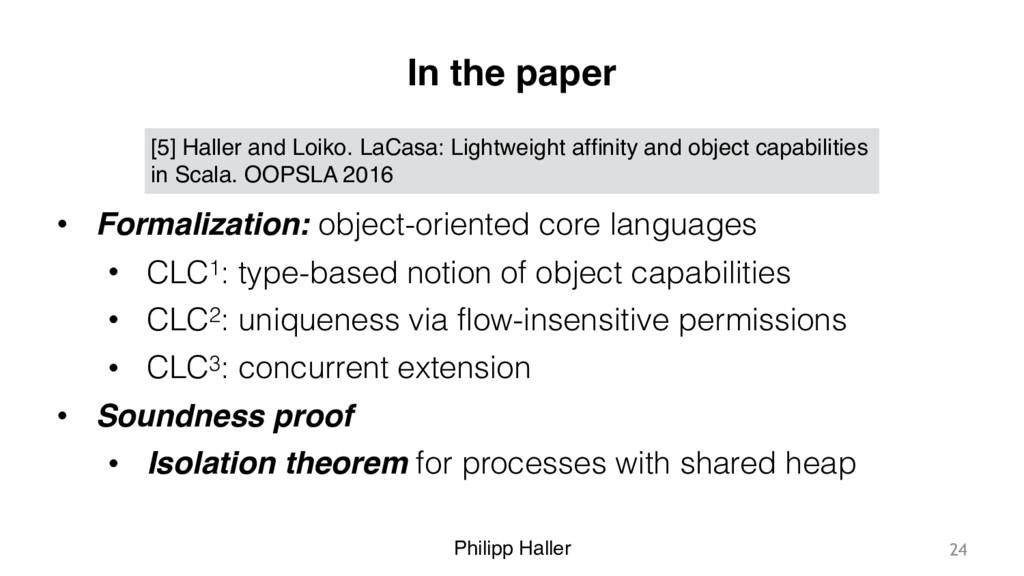 Philipp Haller In the paper • Formalization: ob...