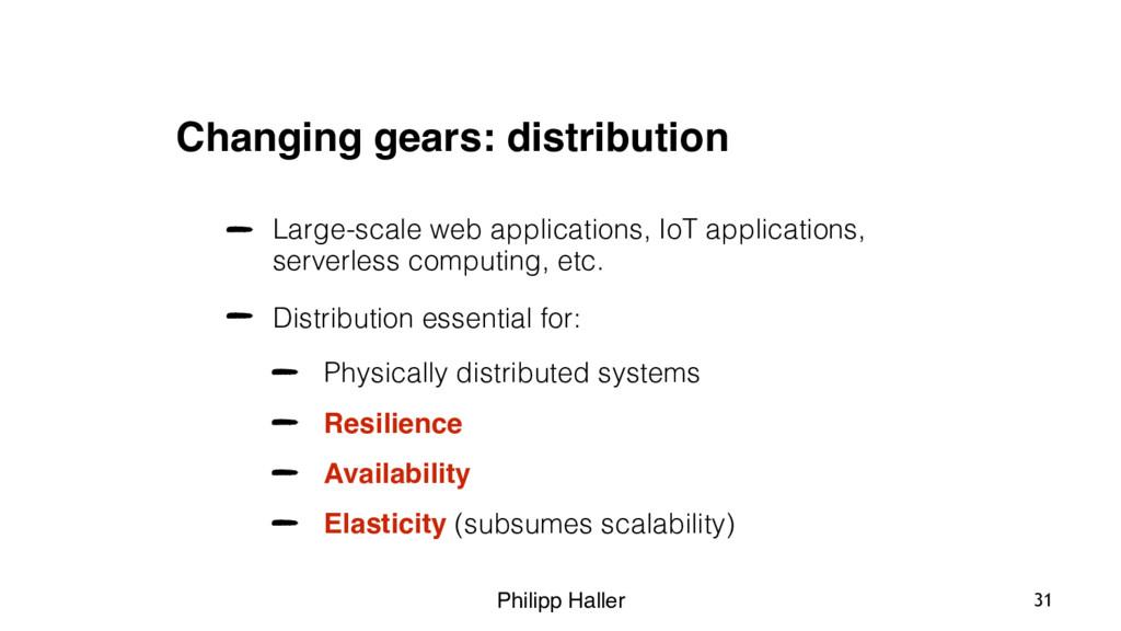 Philipp Haller Changing gears: distribution Lar...