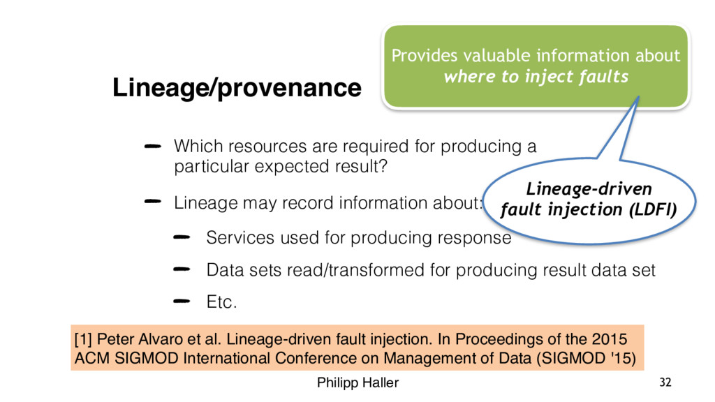 Philipp Haller Lineage/provenance Which resourc...