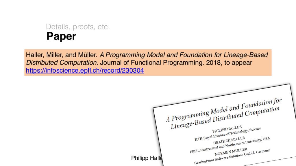 Philipp Haller Paper Details, proofs, etc. 56 H...