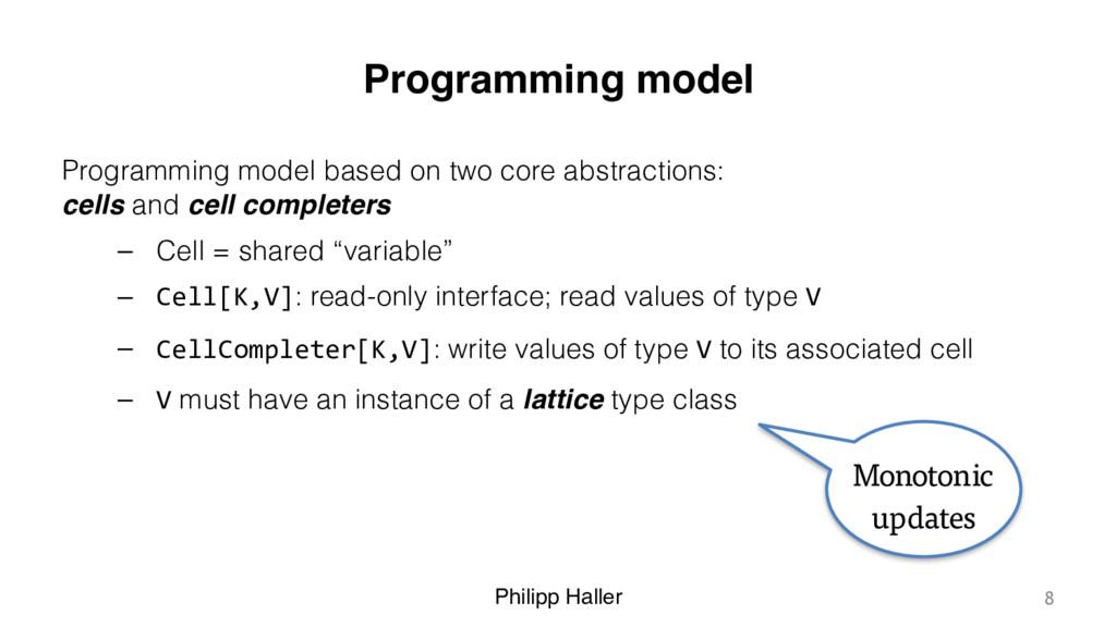 Philipp Haller Programming model Programming mo...