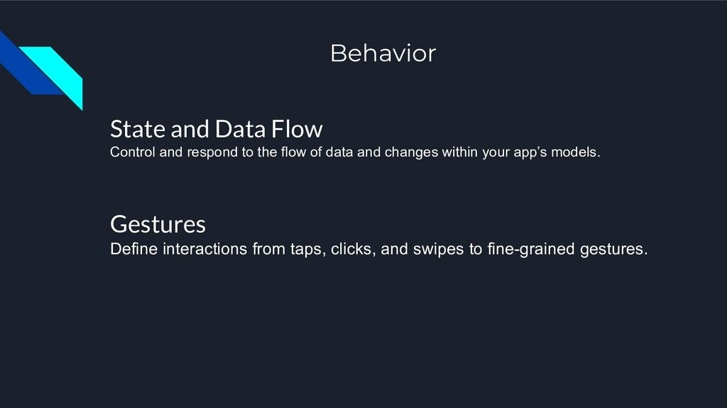 Behavior State and Data Flow Control and respon...