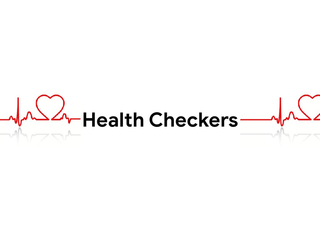 Health Checkers
