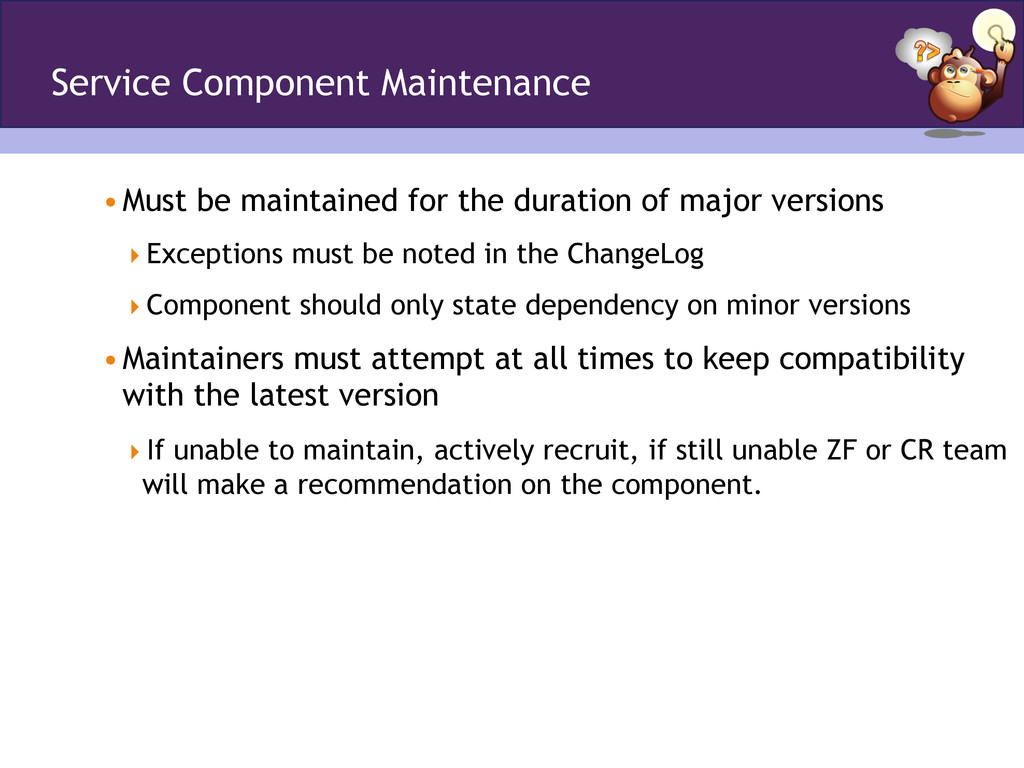 Service Component Maintenance •Must be maintai...
