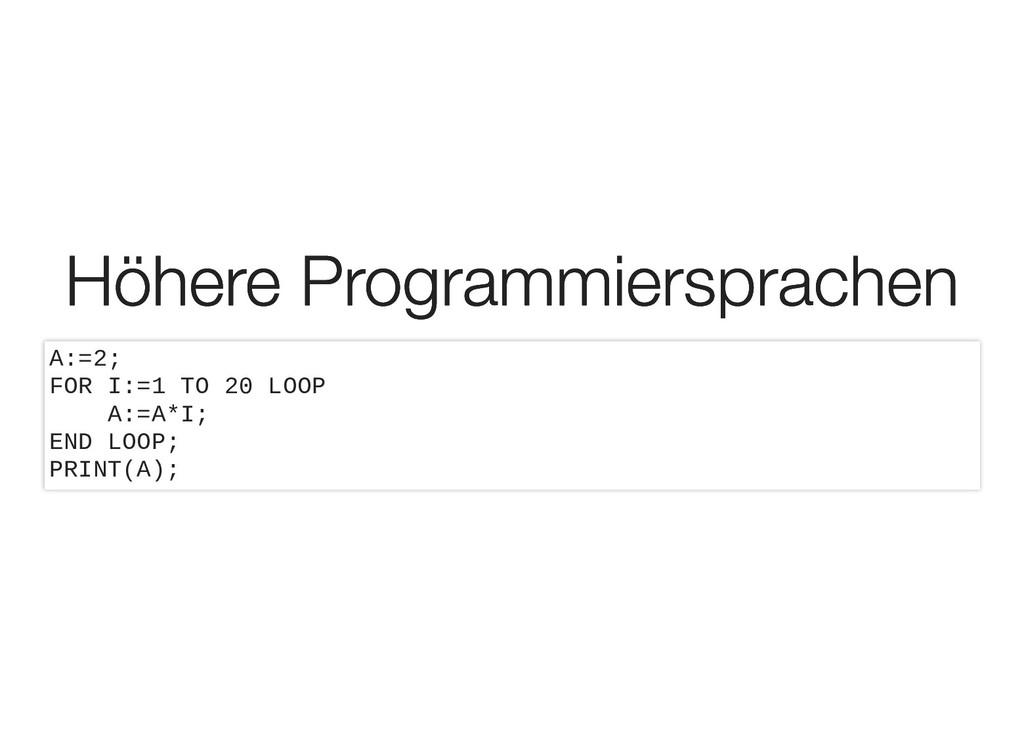 Höhere Programmiersprachen Höhere Programmiersp...