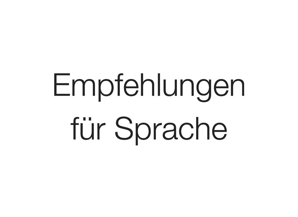 Empfehlungen Empfehlungen für Sprache für Sprac...