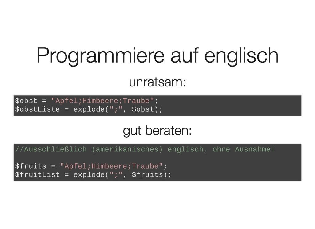 Programmiere auf englisch Programmiere auf engl...
