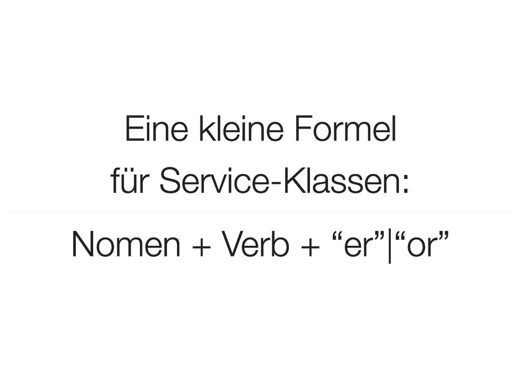 Eine kleine Formel Eine kleine Formel für Servi...