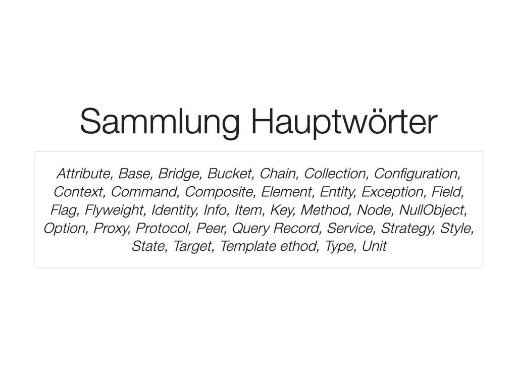 Sammlung Hauptwörter Sammlung Hauptwörter Attri...