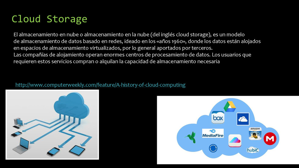 Cloud Storage http://www.computerweekly.com/fea...