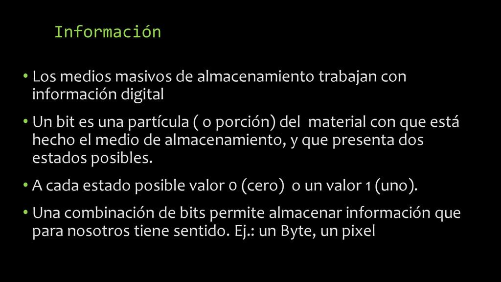 Información • Los medios masivos de almacenamie...