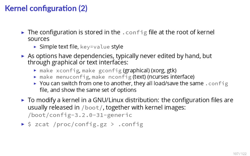 Kernel configura on (2) ▶ The configuration is st...