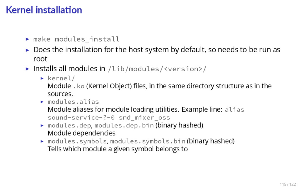 Kernel installa on ▶ make modules_install ▶ Doe...