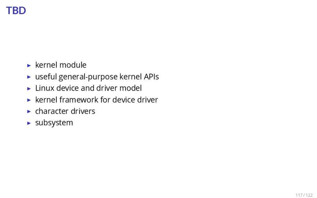 TBD ▶ kernel module ▶ useful general-purpose ke...