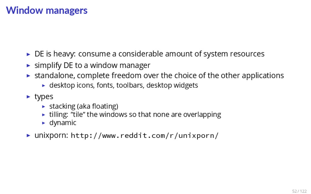 Window managers ▶ DE is heavy: consume a consid...