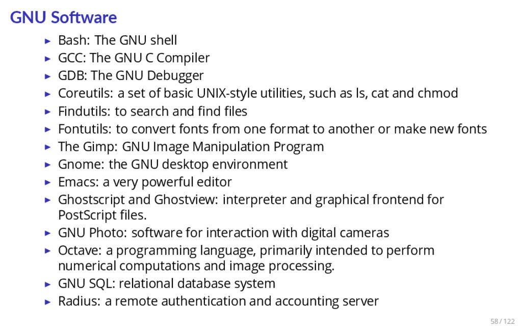 GNU So ware ▶ Bash: The GNU shell ▶ GCC: The GN...