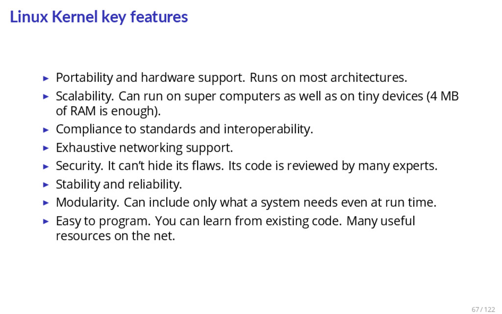 Linux Kernel key features ▶ Portability and har...