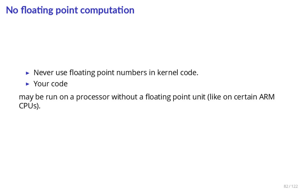 No floa ng point computa on ▶ Never use floating ...