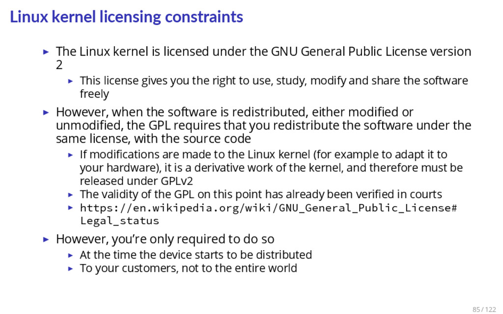 Linux kernel licensing constraints ▶ The Linux ...