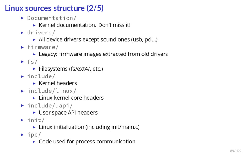 Linux sources structure (2/5) ▶ Documentation/ ...