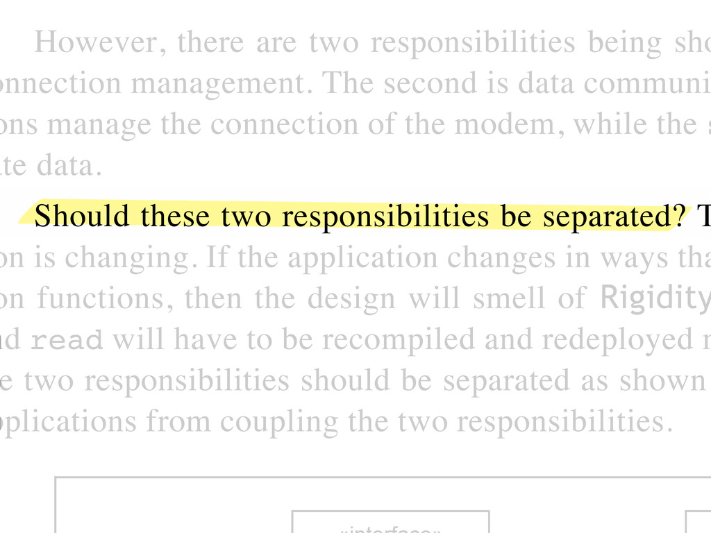 However, there are two responsibilities being s...