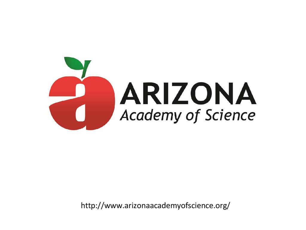 http://www.arizonaacademyofscience.org/
